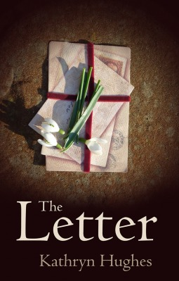 The Letter Kathryn Hughes
