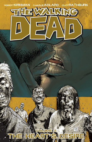 The Walking Dead Vol 4 The Hearts Desire